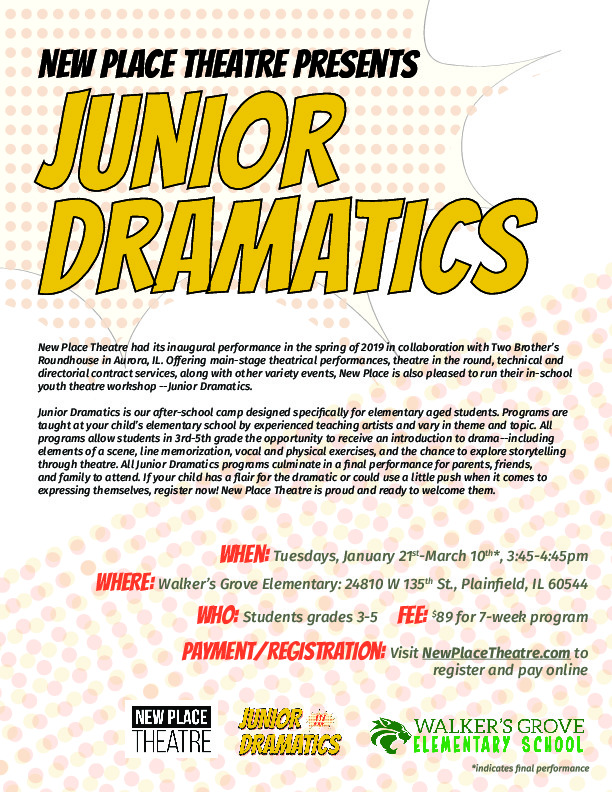 Junior Dramatics, presented by New Place Theatre