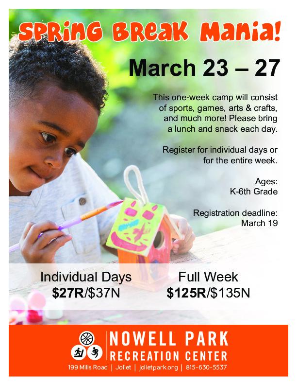 Spring Break Mania at Nowell Park Recreation Center in Joliet